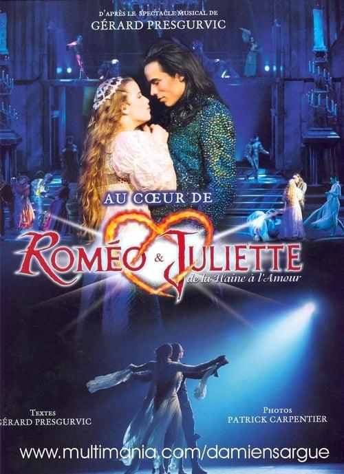 Roméo & Juliette, de la haine à l'amour (comédie musicale) Streaming VF