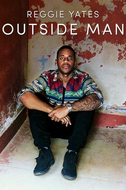 undefined ( Reggie Yates: Outside Man )