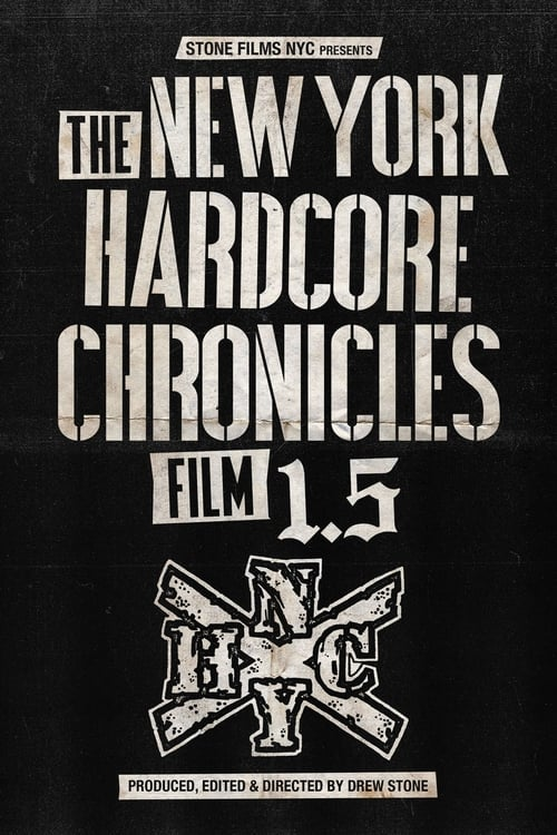 Mira La Película The New York Hardcore Chronicles Film 1.5 Con Subtítulos En Español