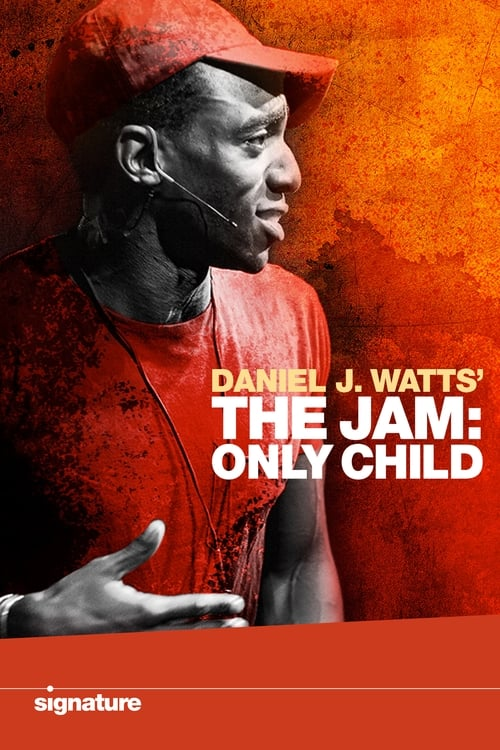 Daniel J. Watts' The Jam: Only Child
