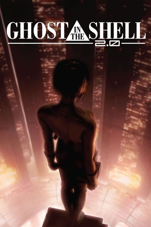 [720p] Ghost in the Shell 2.0 (2008) streaming reddit VF