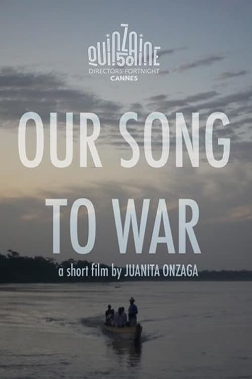 Watch Our Song to War Full Movie Stream Online Free