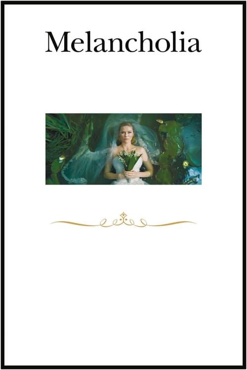 شاهد الفيلم Melancholia بجودة عالية الدقة
