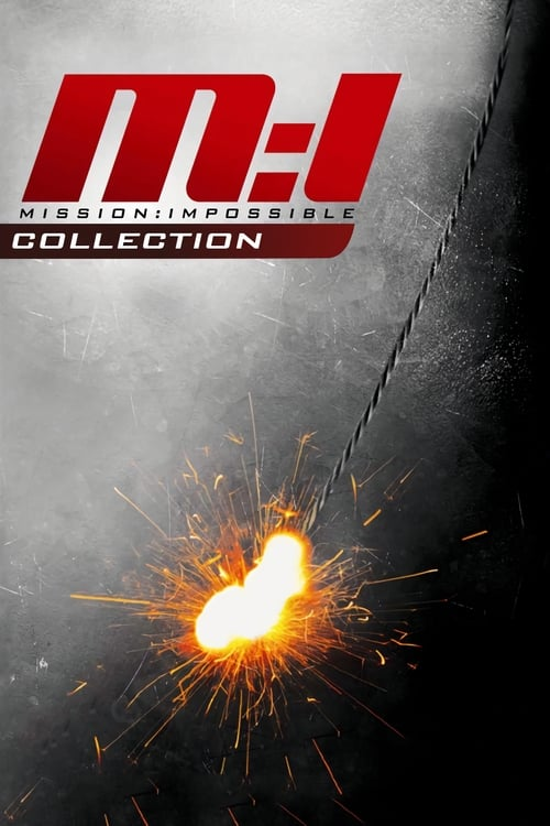 Mission: Impossible Collection (1996-2022) — The Movie Database (TMDb)