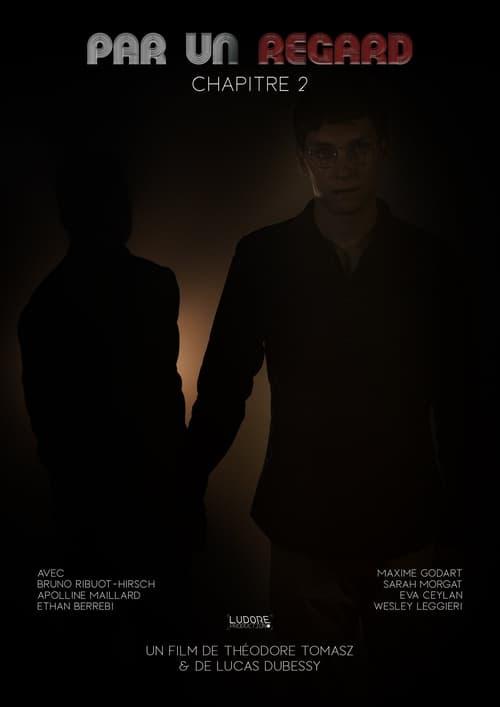 Película PAR UN REGARD : Chapitre 2 En Buena Calidad Hd 1080p