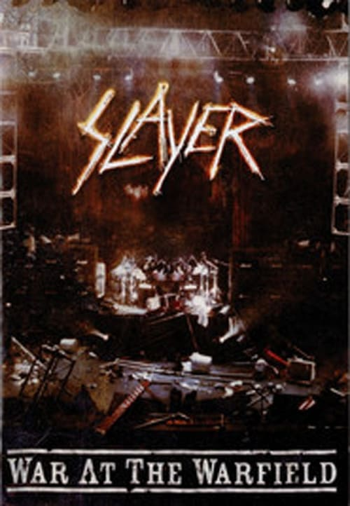 Slayer_WAR_AT_THE_WARFIELD_Docu Online