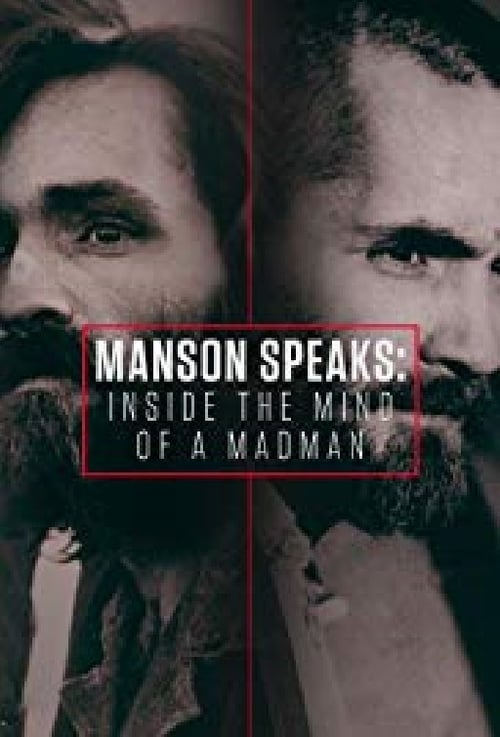 Manson Speaks: Inside the Mind of a Madman (2017)