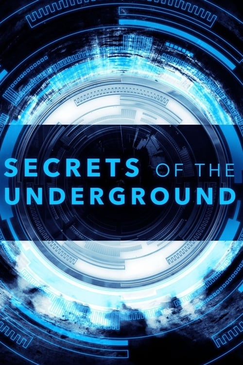 Secrets of the Underground (2017)