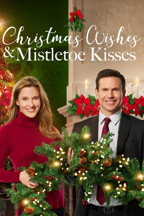 Película Christmas Wishes & Mistletoe Kisses Con Subtítulos