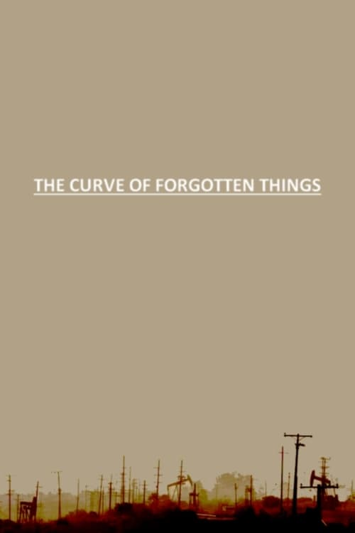 The Curve of Forgotten Things (2011)