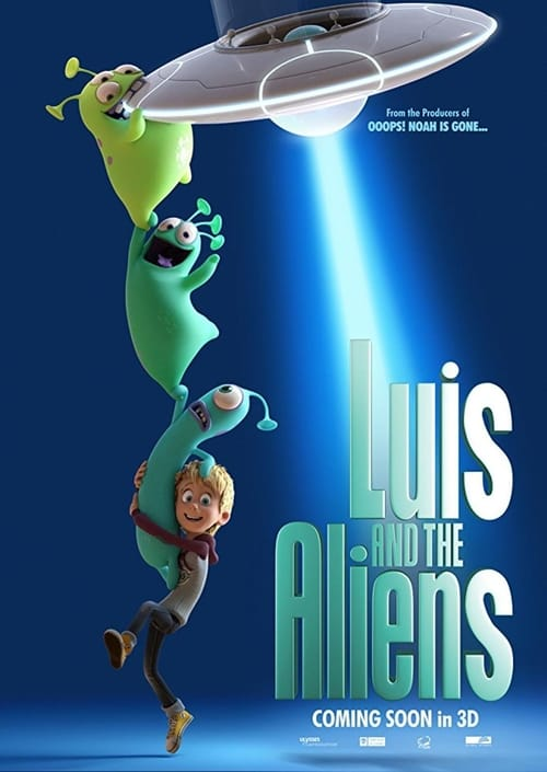 Watch Luis & the Aliens Online 4Shared
