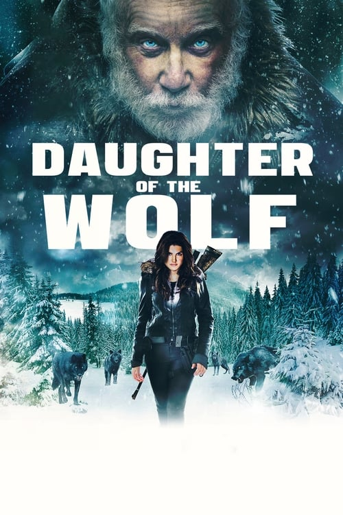Watch Daughter of the Wolf (2019) Full Movie