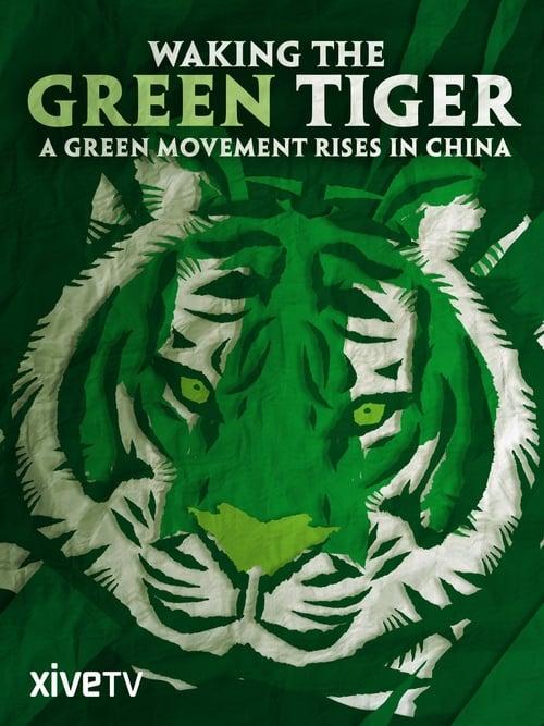 Waking the Green Tiger ( Waking the Green Tiger )