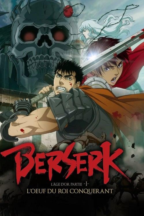 ➤ Berserk, l'âge d'or - Partie 1 - L'Œuf du roi conquérant (2012) streaming Disney+ HD