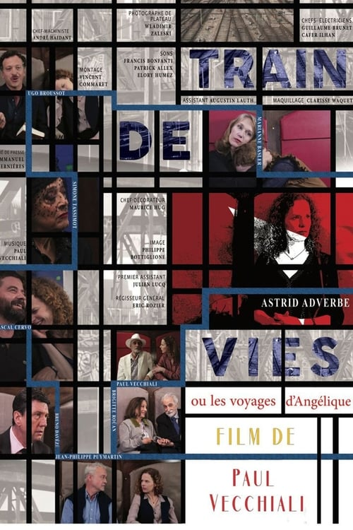 Regardez ஜ Train de vies ou les voyages d'Angélique Film en Streaming HD