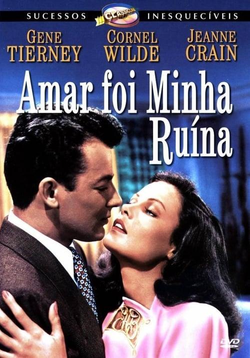 Filme Amar Foi Minha Ruína Grátis Em Português