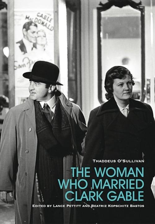 Assistir Filme The Woman Who Married Clark Gable De Boa Qualidade
