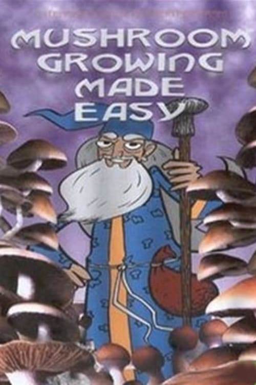 Assistir Filme Mushroom Growing Made Easy Grátis
