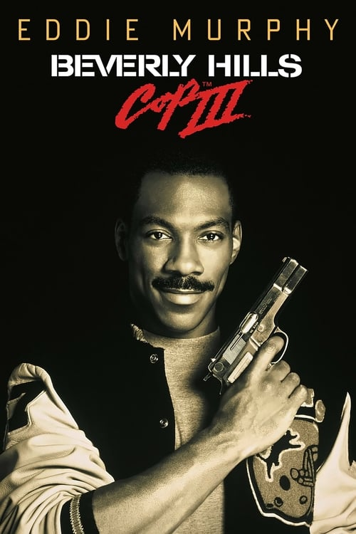 Beverly Hills Cop III - Un piedipiatti a Beverly Hills III (1994)
