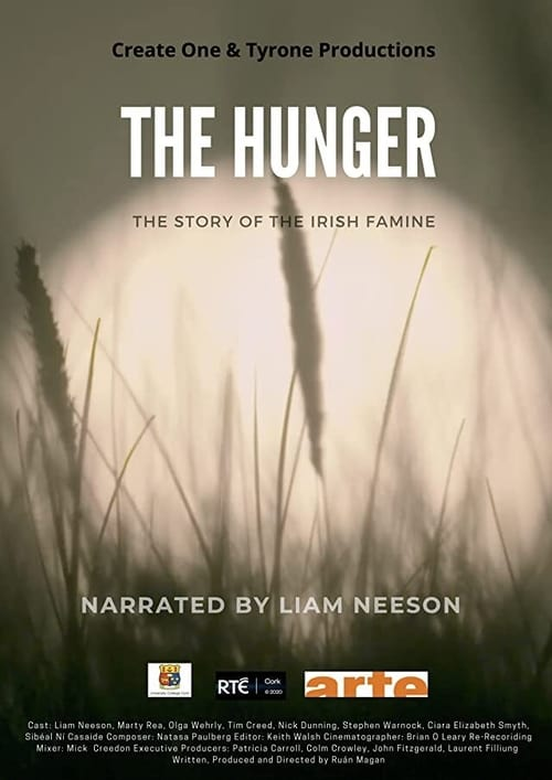 The Hunger: The Story of the Irish Famine
