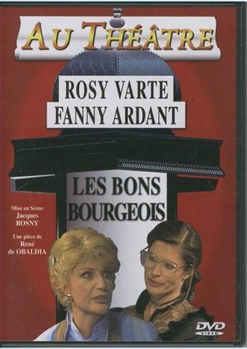 Ver Les Bons Bourgeois Gratis