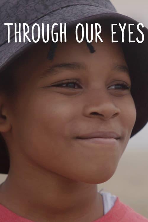 Through Our Eyes ( Through Our Eyes )