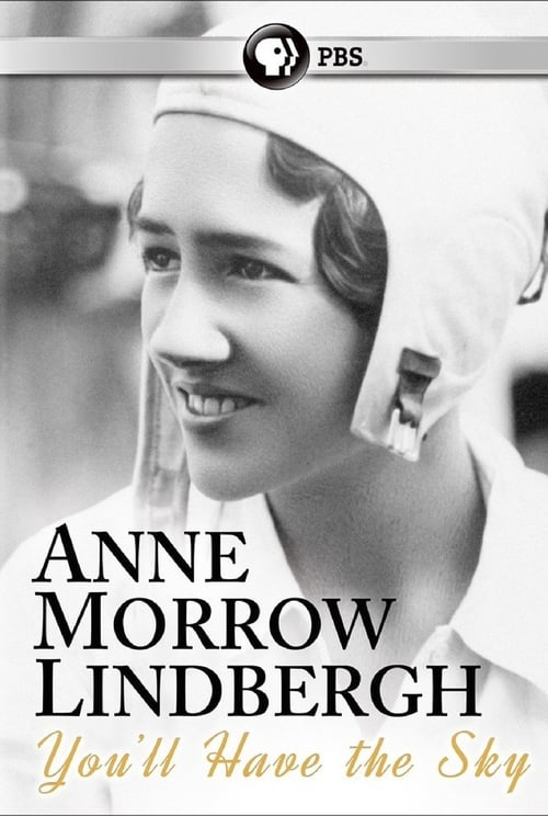Assistir Filme You'll Have the Sky: The Life and Work of Anne Morrow Lindbergh Em Boa Qualidade Hd