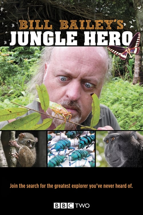 Bill Bailey's Jungle Hero (2013)