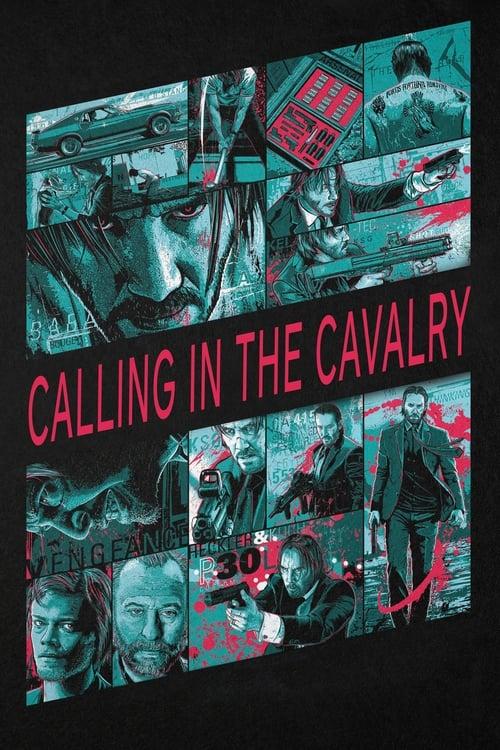 Regarder Le Film John Wick: Calling in the Cavalry Gratuit En Ligne