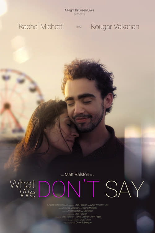 What We Don't Say ( What We Don't Say )