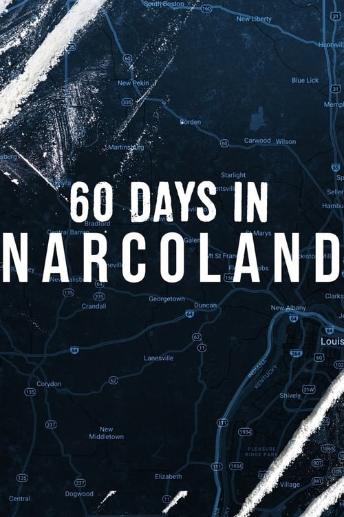 60 Days In: Narcoland (2019)