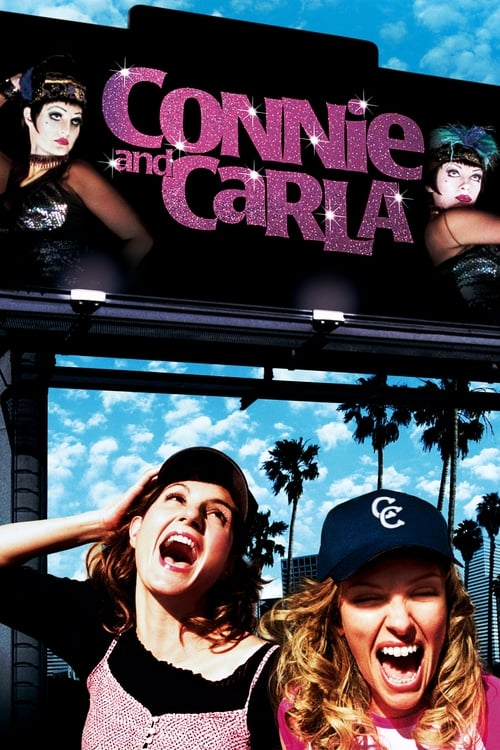 Connie and Carla film en streaming