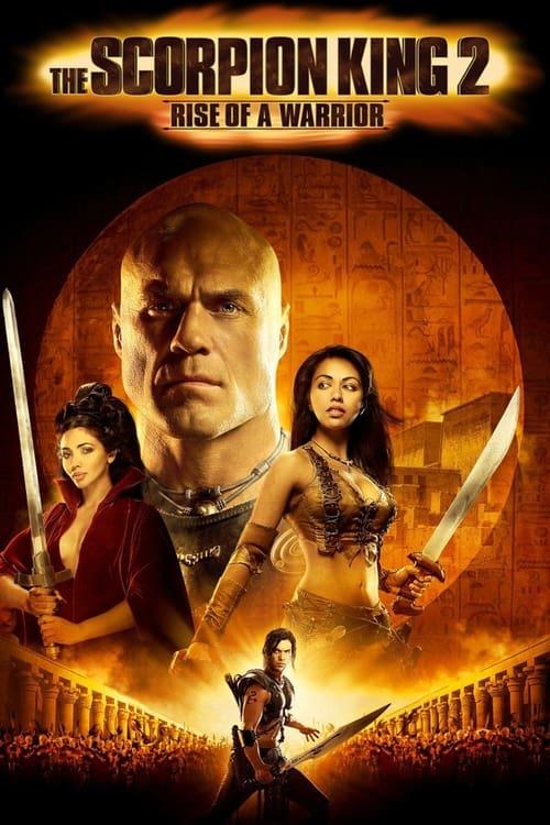 The Scorpion King 2: Rise of a Warrior ( Akrep Kral 2: Savaşçının Yükselişi )