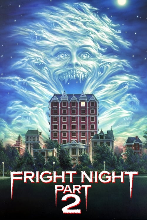 Watch Fright Night Part 2 (1988) Full Movie
