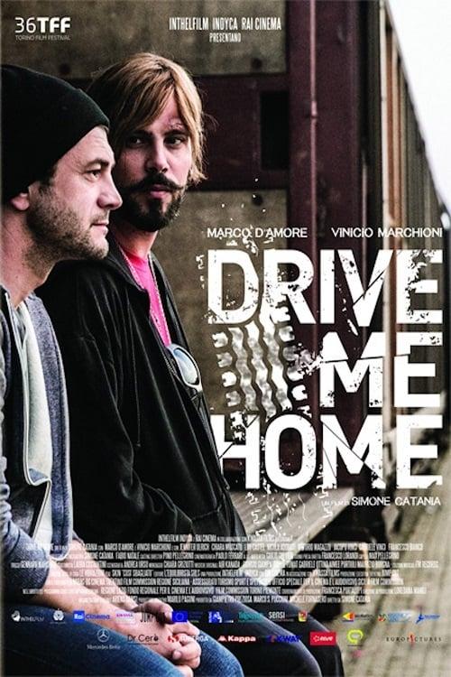 Filme Drive Me Home - Portami a Casa Em Boa Qualidade Hd 1080p