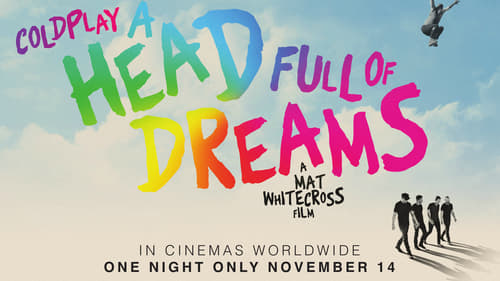Watch Coldplay: A Head Full of Dreams Online Videostripe