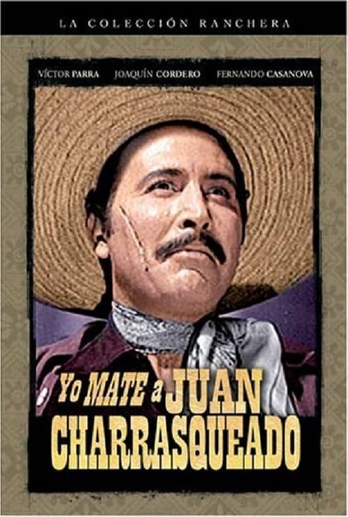 Mira La Película Yo maté a Juan Charrasqueado En Buena Calidad Hd 720p