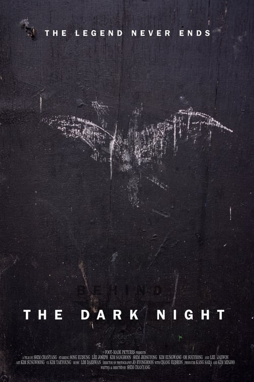 Behind the Dark Night