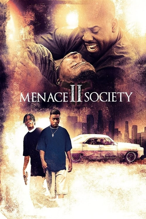 Largescale poster for Menace II Society