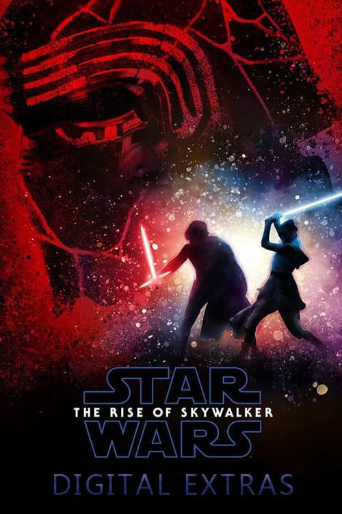 Star Wars Episode IX-The Rise of Skywalker: Digital Extras