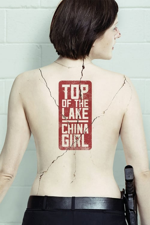 Watch Top of the Lake: China Girl Online | Fidelity Labs