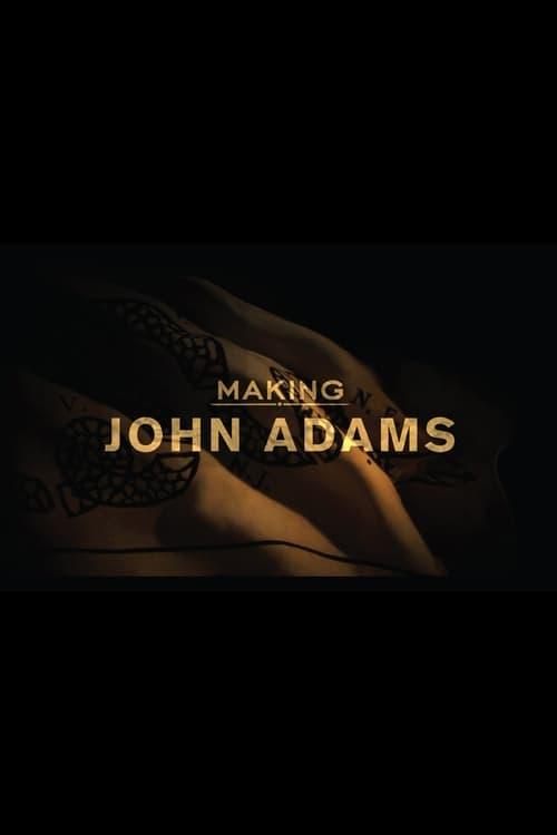 Making 'John Adams' (2008)