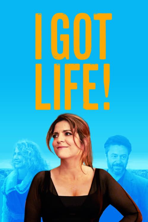 I Got Life! (2017)