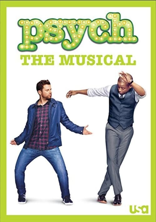 Psych: The Musical (2013)