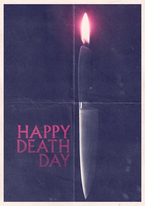 Happy Death Day en Stream vf Gratuit