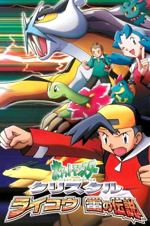 Pokemon Crystal Raikou Legend Of Thunder 2001 The Movie