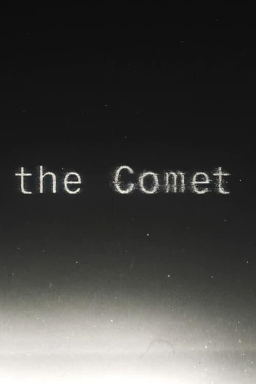 Assistir Filme The Comet Em Boa Qualidade Hd 720p
