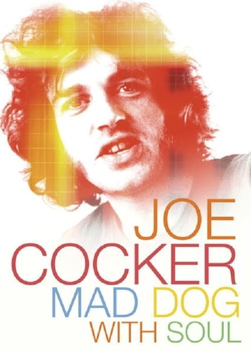 Ver pelicula Joe Cocker: Mad Dog with Soul Online
