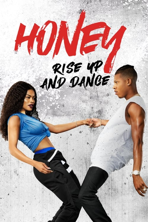 Honey: Rise Up and Dance Streaming VF
