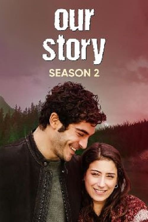 Our Story Season 2